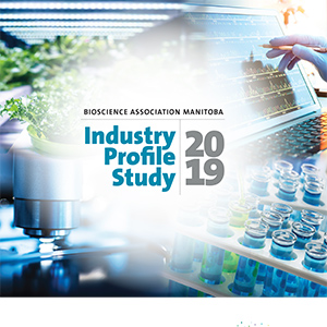 Bioscience Association of Manitoba Industry Profile 2019